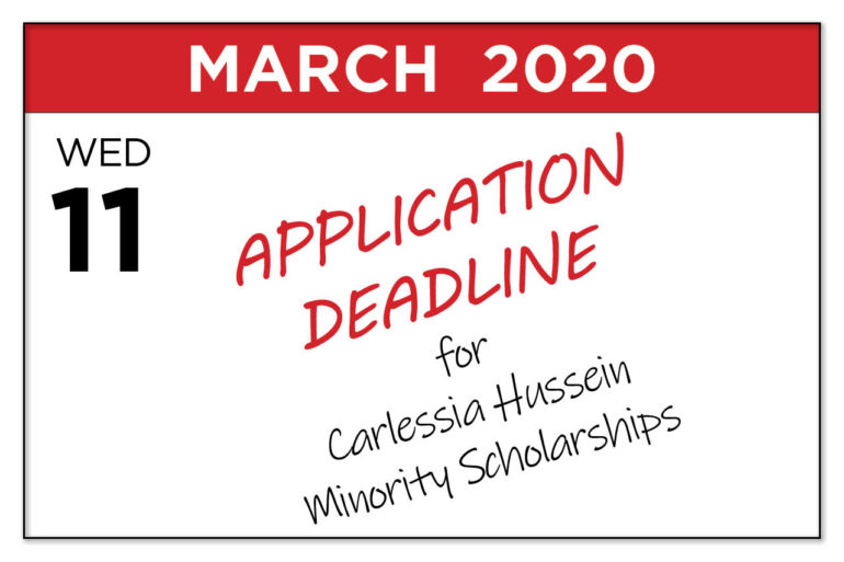 Applications for Carlessia Hussein Minority Scholarship Due March 11