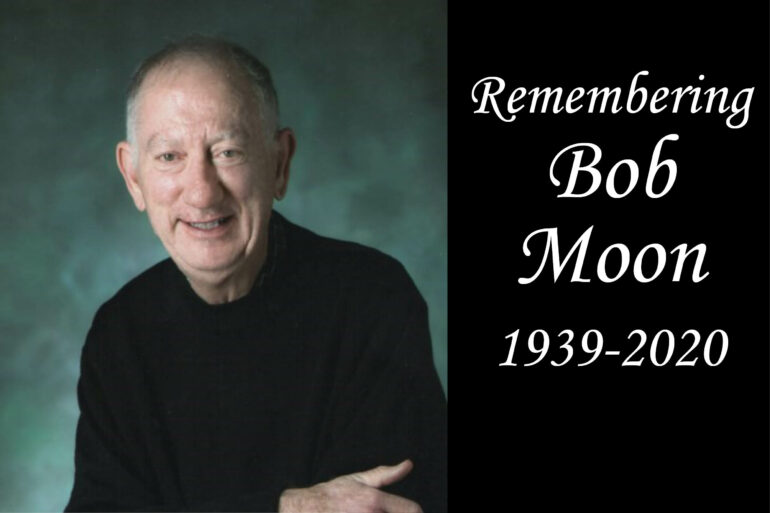 Remembering CFHoCo friend, Bob Moon