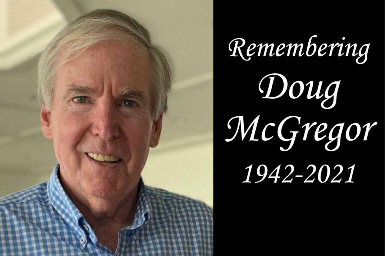 Remembering CFHoCo friend, Doug McGregor