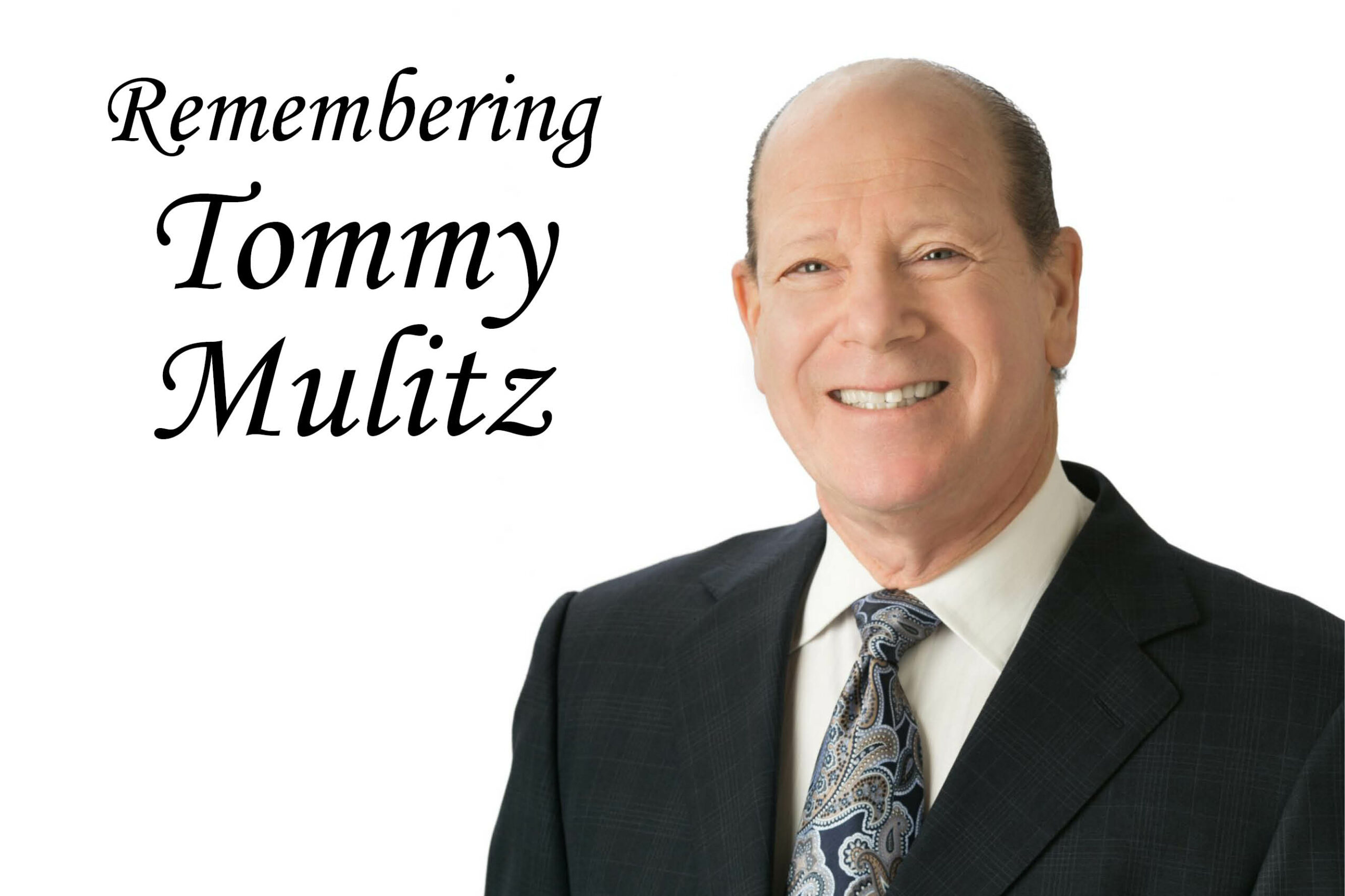The Foundation Remembers Tommy Mulitz